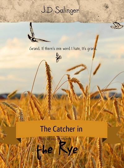 The Catcher in the Rye (Bắt trẻ đồng xanh) của JD Salinger đứng thứ tư.