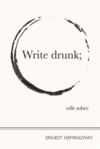 Viết khi say sẽ giúp chữa bệnh tỉnh táo - Nhà văn Mỹ Ernest Hemingway (1899-1961)