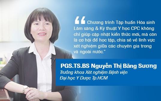 PGS.TS.BS. Nguyễn Thị Băng Sương nhấn mạnh giá trị kết nối mạng lưới chuyên viên xét nghiệm trong và ngoài nước tại những sự kiện chuyên ngành như CPC.