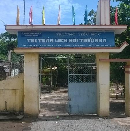 Trường Tiểu học Thị trấn Lịch Hội Thượng A, nơi Hiệu trưởng bị kiểm điểm vì tổ chức dạy thêm trái quy định.