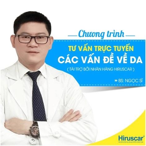 Hiruscar đang có chương trình tư vấn trực tuyến các vấn đề về da, các bạn hãy tham khảo: