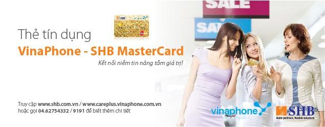 VinaPhone và SHB bắt tay nhau ra thẻ tín dụng.