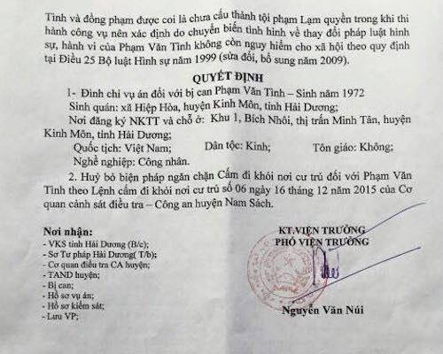 Trước đó, VKSND huyện Nam Sách đã bất ngờ ra Quyết định đình chỉ vụ án với bị can Pham Văn Tình bị quy kết Lạm quyền trong khi thi hành công vụ với lý do…chuyển biến và thay đổi của pháp luật!