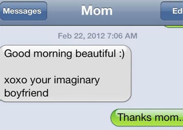 Chào cô em xinh đẹp! xoxo bạn trai trong tưởng tượng của em/ Cảm ơn mẹ.