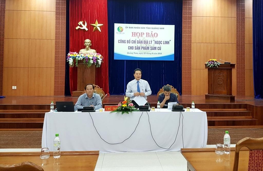 Lãnh đạo tỉnh Quảng Nam tổ chức họp báo công bố chỉ dẫn địa lý Ngọc Linh cho sản phẩm sâm củ