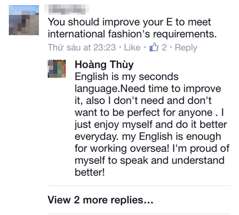 Hoàng Thùy trả lời khi có ý kiến cho rằng, cô cần cải thiện kĩ năng tiếng Anh để đáp ứng yêu cầu của làng thời trang quốc tế.