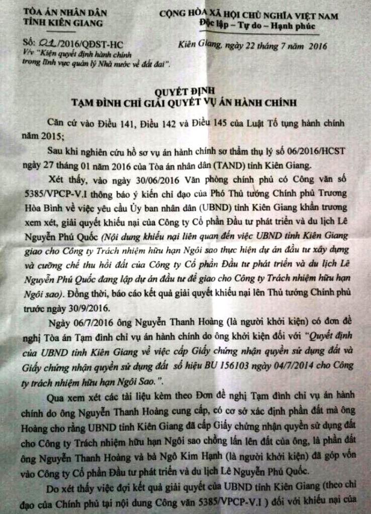 Từ ý kiến chỉ đạo của Phó Thủ tướng Chính phủ Trương Hòa Bình và đơn xin tạm định chỉ vụ án của ông Nguyễn Thanh Hoàng, TAND tỉnh Kiên Giang đã ra Quyết định tạm định chỉ vụ án hành chính.