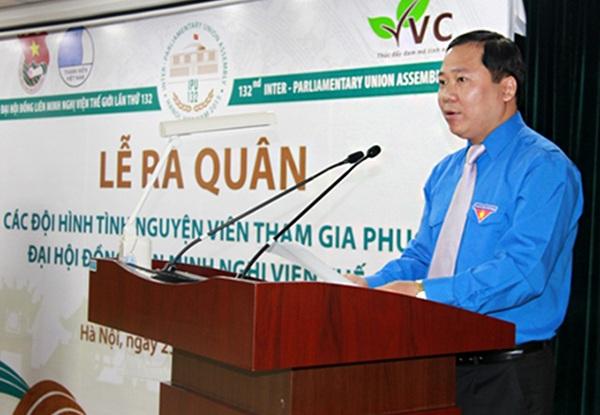 Anh Nguyễn Phi Long - Bí thư Trung ương Đoàn - Chủ tịch Trung ương Hội LHTN Việt Nam phát biểu tại Lễ ra quân các đội hình tình nguyện viên tham gia phục vụ IPU-132.