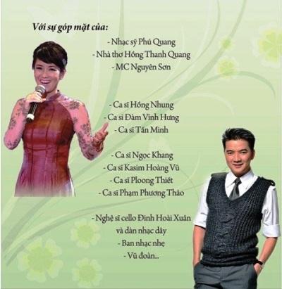 Đêm thơ nhạc sẽ có sự góp mặt của các nhạc sỹ,ca sỹ, nhà thơ nổi tiếng như: Phú Quang, Hồng Nhung, Đàm Vĩnh Hưng...