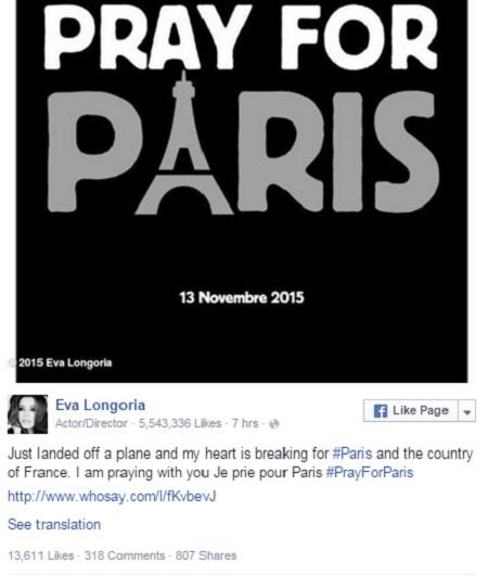 """Nữ diễn viên Eva Longoria: """"Vừa bước xuống từ một chuyến bay, trái tim tôi tan nát vì Paris và nước Pháp. Tôi đang cùng cầu nguyện với các bạn. Tôi cầu nguyện cho Paris""""."""