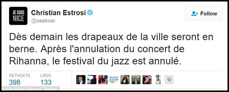 Tài khoản mạng xã hội chính thức của thị trưởng thành phố Nice cũng tuyên bố đêm nhạc của Rihanna và lễ hội nhạc jazz của thành phố đều sẽ bị hủy.