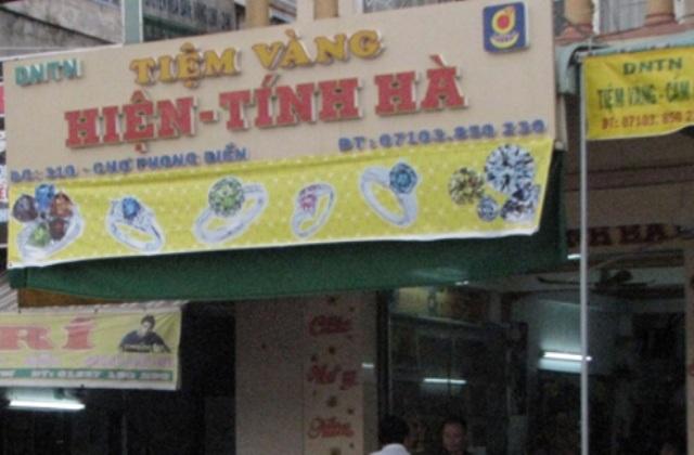 Tiệm vàng Hiện - Tính Hà từng bị trộm đột nhập lấy đi hơn 60 cây vàng