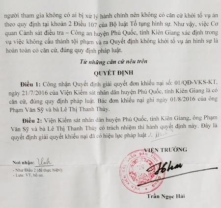 Quyết định 229 của Viện KSND tỉnh Kiên Giang bác đơn khiếu nại của ông Phạm Văn Sỹ. Trong quyết định này, cả người bị thiệt hại và luật sư đều nhận định chưa thỏa đáng, gây thiệt thòi cho người dân.