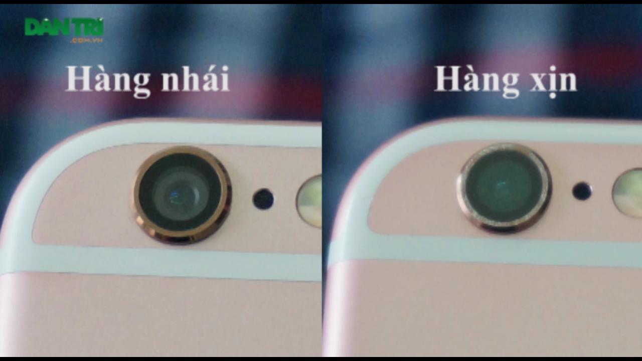 Xem xét kỹ cụm camera sẽ thấy dấu hiệu để phân biệt rõ ràng nhất giữa hàng nhái và hàng thật.