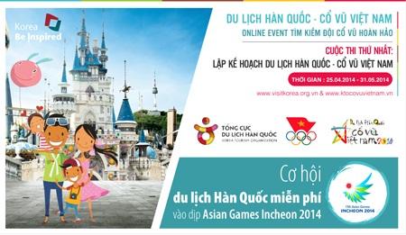 """Các cuộc thi gồm: Cuộc thi viết """"Kế hoạch Du lịch Hàn Quốc – Cổ vũ Việt"""
