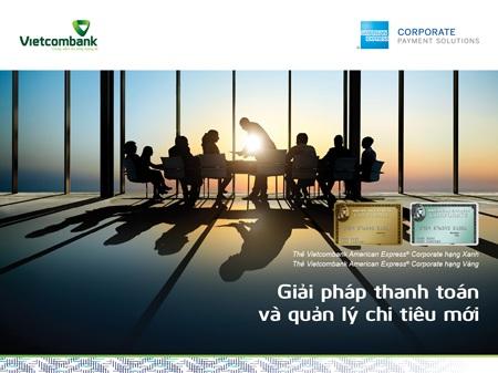 Vietcombank ra mắt sản phẩm thẻ tín dụng công ty VietcomBank American Express với tính năng vượt trội