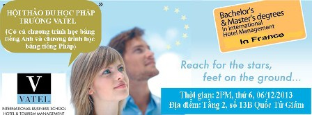 Mời hội thảo du học Pháp: trường Vatel Pháp