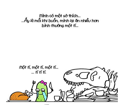 Dưa chuột có sở thích ăn nhiều hơn khi buồn. Chỉ nhiều hơnmột tí thôi mà...