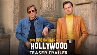 ONCE UPON A TIME IN HOLLYWOOD - Teaser Trailer
