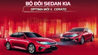 Điều gì làm nên sức hút của bộ đôi sedan Kia Optima Mới và All-New Cerato?