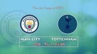 Phong độ cầu thủ các tuyến của Man City so với Tottenham