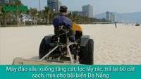 Đà Nẵng dùng máy sàng cát làm sạch bãi biển