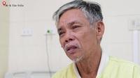 Ông nội đau đớn kể chuyện con dâu qua đời và cháu gái bị bệnh ung thư