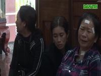 Nước mắt buồn lo của thân nhân các lao động Việt Nam mất tích tại Hàn Quốc