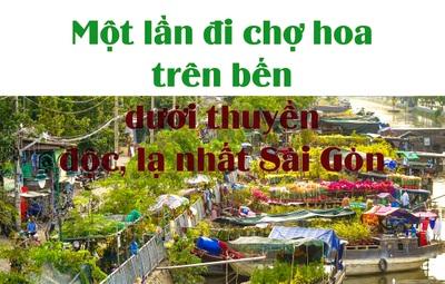 Cận cảnh chợ hoa trên bến dưới thuyền độc nhất Sài Gòn