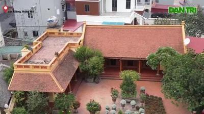 Nhà gỗ Bắc Bộ 1,5 tỷ đồng đẹp hiếm có ở Hưng Yên, ngày nào khách cũng vào ra chiêm ngưỡng