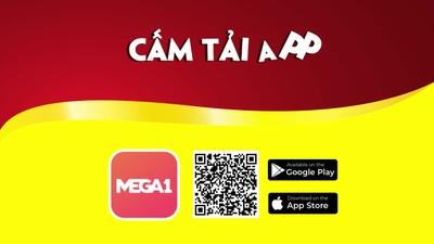 CẤM tải App Mega1 - Vì cứ TẢI là TRÚNG!!!