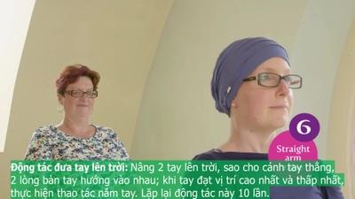 """Bài tập thể dục """"5 phút"""" dành riêng cho bệnh nhân ung thư vú"""
