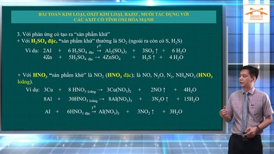 Ôn tập Hóa học thi THPT năm 2020: KL, oxit KL, bazơ, muối tác dụng với các axit có tính oxi hóa mạnh
