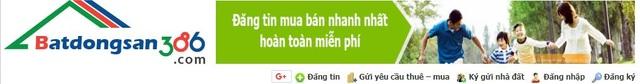 """Batdongsan386.com: Kênh thông tin tư vấn nhà đất được nhiều khách hàng """"chọn mặt gửi vàng"""" - 1"""