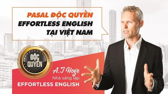 Tiến sĩ AJ Hoge – nhà sáng lập phương pháp Effortless English