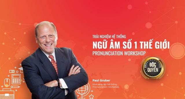 Giáo sư Paul Gruber – nhà sáng lập hệ thống Pronunciation Workshop