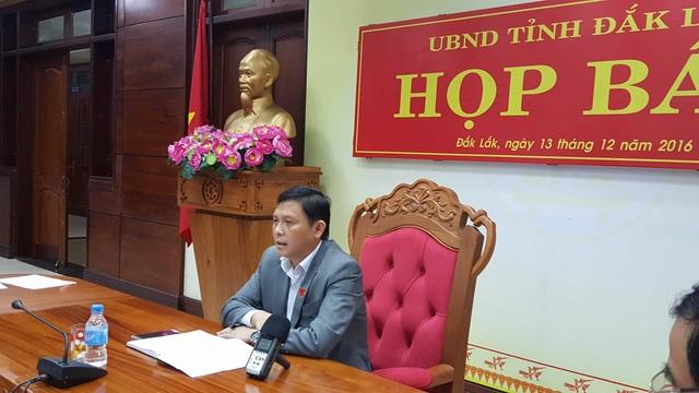 Ông Nguyễn Tuấn Hà - Phó Chủ tịch UBND tỉnh Đăk Lăk - chủ trì buổi họp báo.