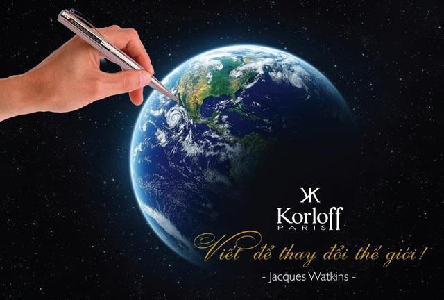"""KORLOFF """"Président"""" Pen: """"Viết để thay đổi thế giới!"""" - 3"""