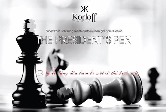"""KORLOFF """"Président"""" Pen: """"Viết để thay đổi thế giới!"""" - 4"""