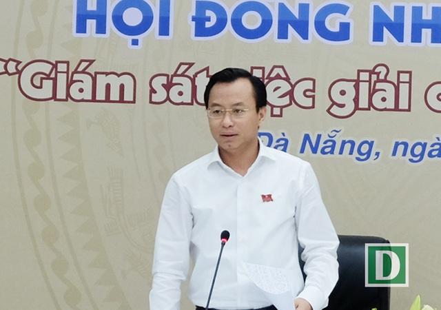 Ông Nguyễn Xuân Anh - Bí thư Thành ủy, Chủ tịch HĐND TP Đà Nẵng cho biết nhiều người dân gửi đơn thư, email kêu thiếu nước sinh hoạt