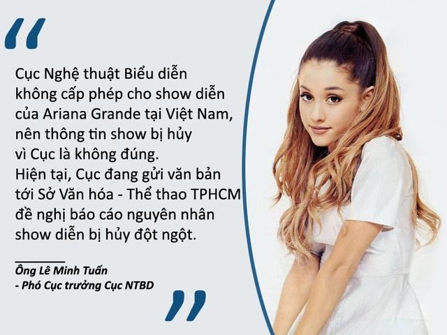 Xem thêm: Thực hư việc Cục Biểu diễn rút giấy phép show diễn của Ariana Grande tại Việt Nam Ban tổ chức xin lỗi khán giả vì Ariana đột ngột hủy show Ariana Grande hủy show, nhiều khán giả tức giận, buồn bực