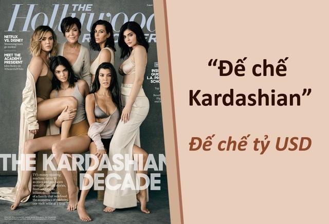 """""""Đế chế tỷ USD"""" của nhà Kardashian hình thành như thế nào? - 1"""