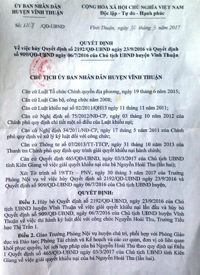 Tại Quyết định 1207, Chủ tịch UBND huyện Huỳnh Thanh Bình chỉ thực hiện một nửa ý kiến chỉ đạo của Chủ tịch UBND tỉnh Kiên Giang, cụ thể ông Bình chỉ hủy bỏ hai quyết định sai trái trước đây còn việc phục hồi chức vụ hiệu trưởng cho cô Thu không được đề cập đến