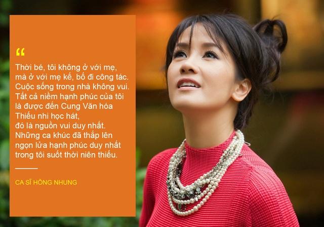 Xem thêm: Hồng Nhung ám ảnh về tuổi thơ lạnh lẽo tình cảm gia đình