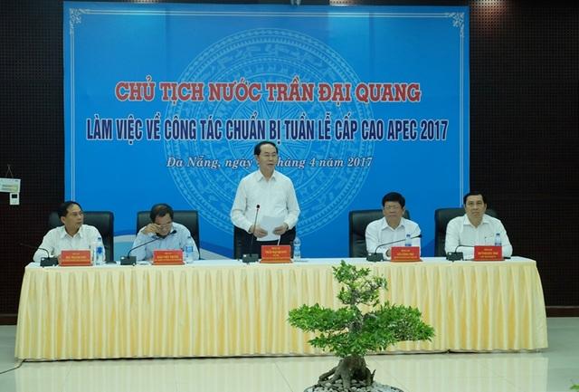 Chủ tịch nước Trần Đại Quang phát biểu trong buổi làm việc về công tác chuẩn bị Tuần lễ Cấp cao APEC 2017 tại Đà Nẵng