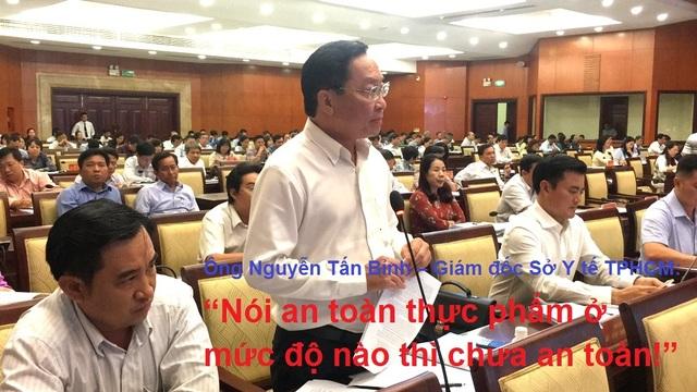 """Ông Nguyễn Tấn Bỉnh – Giám đốc Sở Y tế TPHCM: """"Nói an toàn thực phẩm ở mức độ nào thì chưa an toàn!"""""""