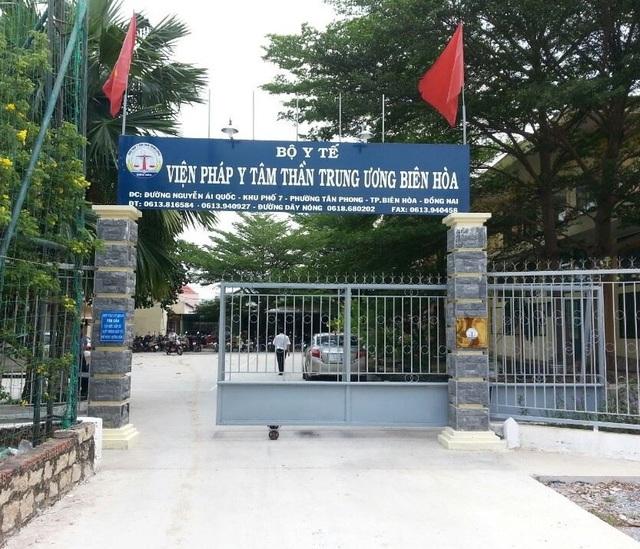 Viện Pháp y tâm thần Trung ương Biên Hòa, nơi xảy ra vụ ẩu đả giữa 2 bệnh nhân khiến 1 người tử vong.