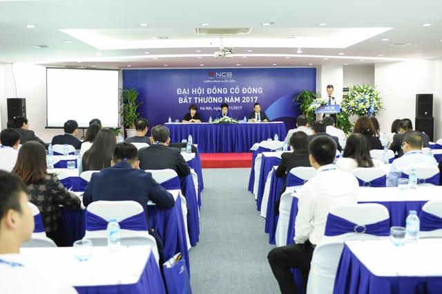 Ngân hàng TMCP Quốc Dân (NCB) vừa tổ chức thành công phiên họpĐại hội đồng cổ đông (ĐHĐCĐ) bất thường năm 2017.