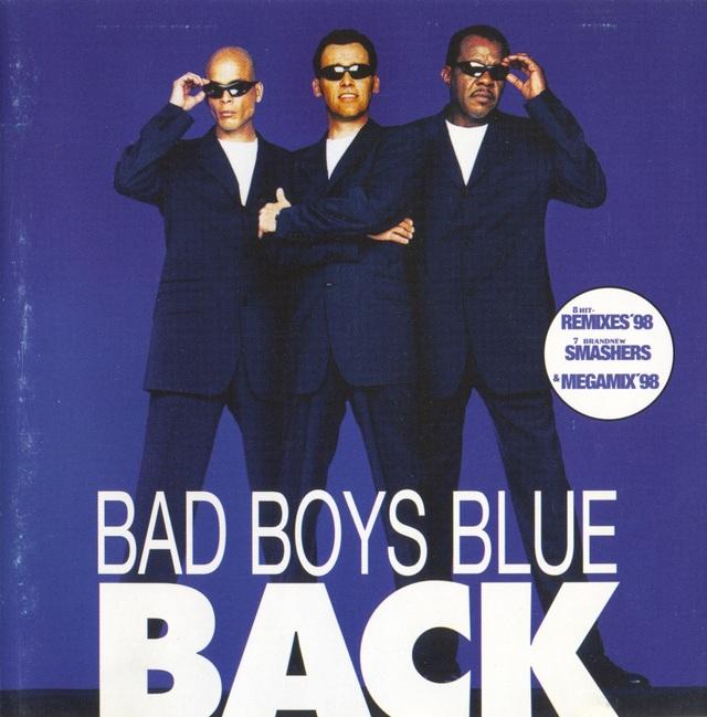 Bad Boys Blue lý giải tên gọi của nhóm - 1