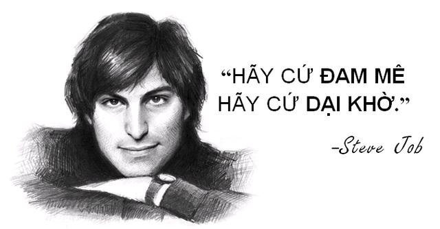 """Những câu nói truyền cảm hứng """"bất hủ"""" của Steve Jobs - 6"""
